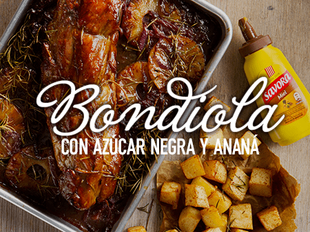 Bondiola con Azucar Negra y Anana con Savora Miel