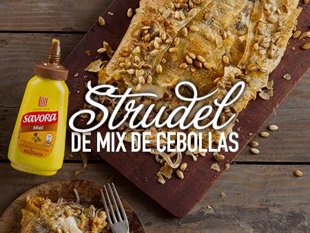 Strudel de Mix de Cebollas con Savora Miel